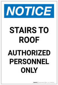 Notice: Stairs To Roof Authorized Personnel Only Portrait - Label