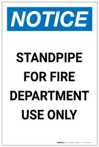 Notice: Standpipe For Fire Department Use Only Portrait - Label
