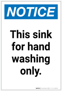 Notice: This Sink for Hand Washing Only Portrait - Label