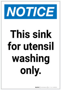 Notice: This Sink for Utensil Washing Only Portrait - Label