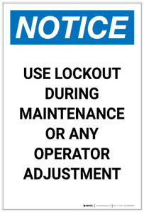 Notice: Use Lockout During Maintenance Portrait - Label