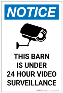 Notice: This Barn is Under 24 Hour Video Surveillance Portrait - Label