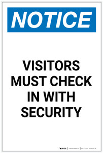 Notice: Visitors Must Check In With Security Portrait - Label