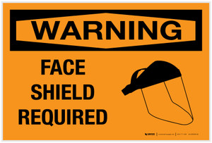 Warning: Face Shield Required with Graphic - Label