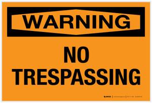 Warning: No Trespassing - Label