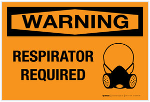 Warning: Respirator Required - Label