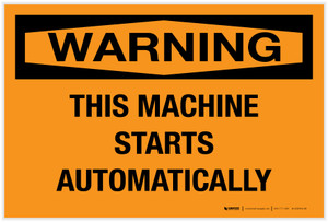 Warning: This Machine Starts Automatically - Label
