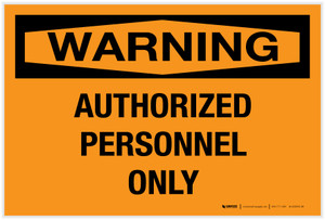 Warning: Authorized Personnel Only - Label