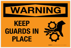 Warning: Keep Guards in Place - Label