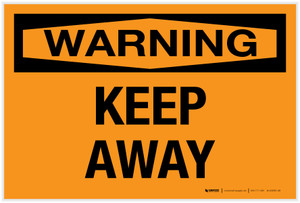 Warning: Keep Away - Label