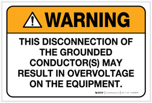 Warning: Disconnection of Grounded Conductor(s) Overvoltage - Label