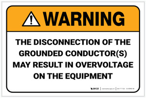 Warning: Disconnection of the Grounded Conductor - Label
