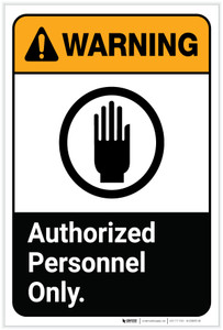 Warning: Authorized Personnel Only Portrait ANSI - Label