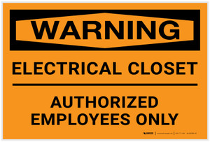 Warning: Electrical Closet/Authorized Personnel Only Landscape - Label