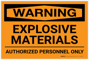Warning: Explosive Materials/Authorized Personnel Only - Label