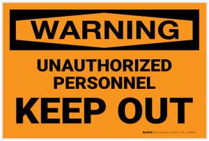 Warning: Unauthorized Personnel Keep Out - Label