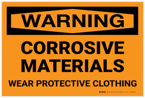 Warning: Corrosive Materials Wear Protective Clothing - Label
