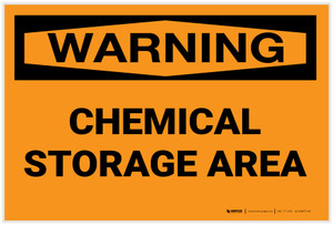 Warning: Chemical Storage Area - Label