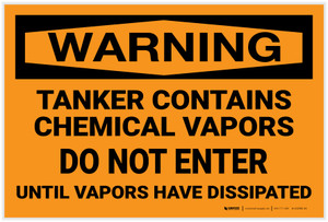 Warning: Tanker Contains Chemical Vapor Do Not Enter - Label