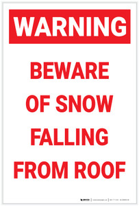 Warning: Beware Of Snow Falling From Roof (White) - Label