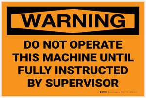 Warning: Machine Automatically Controlled Until Instructed By Supervisor - Label