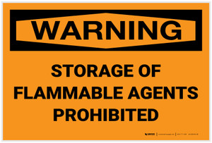 Warning: Storage Flammable Agents Prohibited - Label