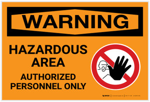 Warning: Hazardous Area Authorized Personnel Only - Label