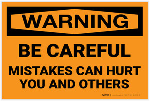 Warning: Be Careful Mistakes Can Hurt You and Others - Label