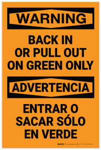 Warning: Back In Or Pull Out On Green Only Bilingual Spanish - Label