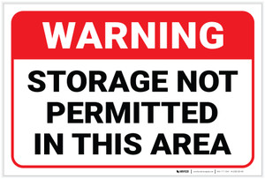 Warning: Storage Not Permitted in This Area - Label
