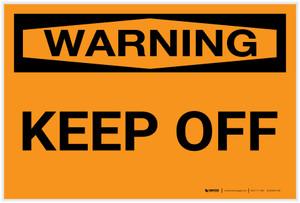 Warning: Keep Off - Label