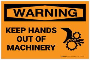 Warning: Keep Hands Out of Machinery - Label
