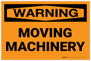 Warning: Moving Machinery - Label