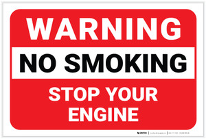 Warning: No Smoking Stop Your Engine - Label