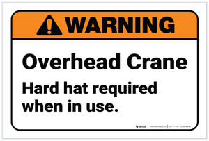 Warning: Overhead Crane Hard Hat Required - Label