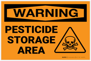 Warning: Pesticide Storage Area - Label