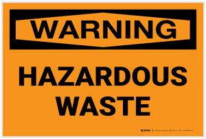 Warning: Hazardous Waste - Label