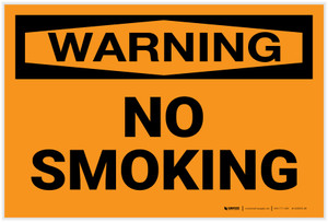 Warning: No Smoking - Label