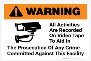 Warning: All Activities Are Recorded On Video Tape with Icon Landscape - Label