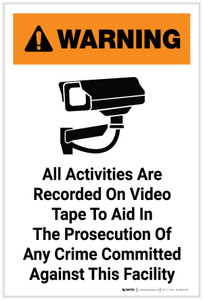 Warning: All Activities Are Recorded On Video Tape with Icon Portrait - Label
