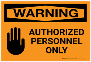 Warning: Authorized Personnel Only with Icon Landscape - Label