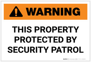 Warning: This Property Protected By Security Patrol Landscape - Label