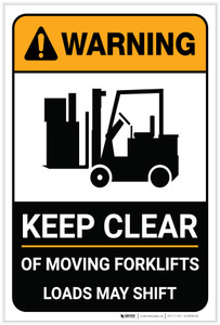 Warning: Keep Clear of Moving Forklifts Loads May Shift with Icon Portrait  - Label