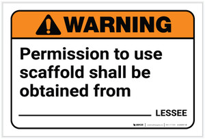 Warning: Permission To Use Scaffold Landscape - Label