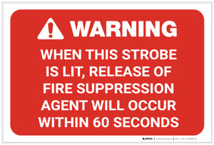 Warning: When Strobe Is Lit Release Of Fire Supression Agent Will Occur Landscape - Label