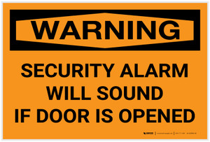 Warning: Security Alarm Will Sound If Door Is Opened Landscape - Label