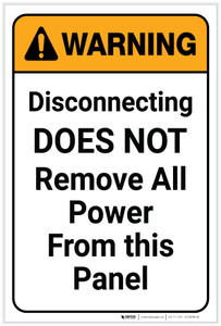 Warning: Disconnecting Does Not Remove All Power Portrait - Label
