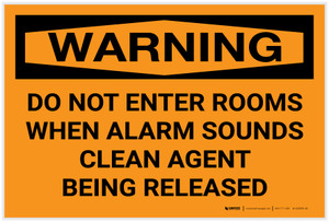 Warning: Do Not Enter Rooms When Alarm Sounds Clean Agent Released Landscape - Label