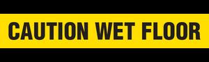 CAUTION WET FLOOR  - Barricade Tape (Case of 12 Rolls)