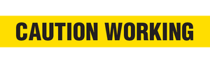 CAUTION WORKING  - Barricade Tape (Case of 12 Rolls)